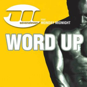 711 Feat. Monday Midnite - Word Up