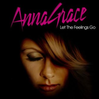 AnnaGrace - Let the feelings go