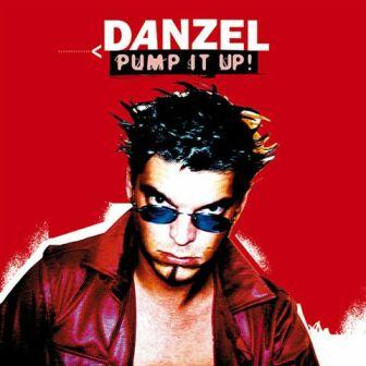 Danzel - Pump It Up! - Single