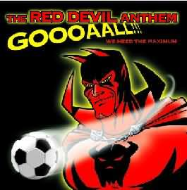 Red Devil Anthem - Goal (We Need The Maximum!