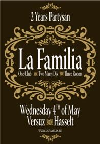2 years Partysan presents La Familia