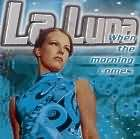 La Luna - When the morning comes cd single