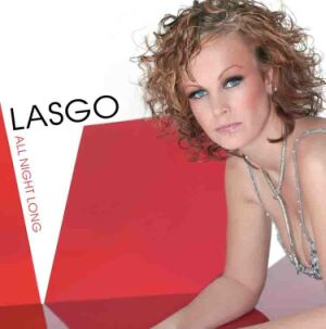 Lasgo - All night long CD Single review
