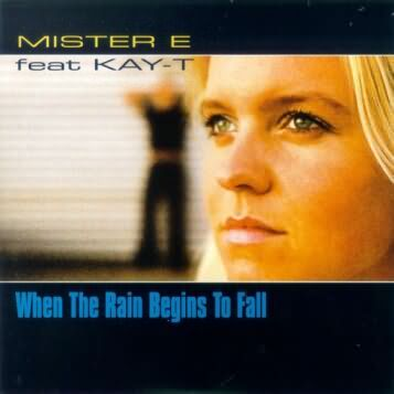 Mister E - When the rain begins to fall