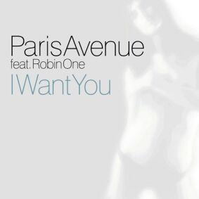 Paris Avenue - I want you