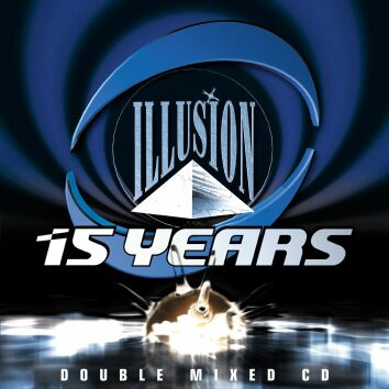 15 Years Illusion - The Trance Odyssey