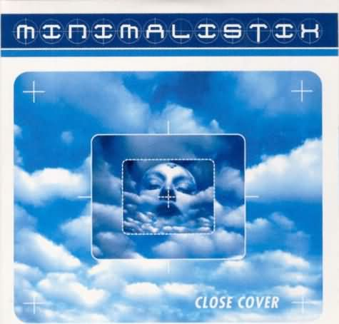 Minimalistix - Close Cover CD Single cover