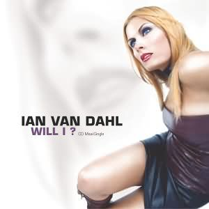 Ian Van Dahl - Will I? CD Single