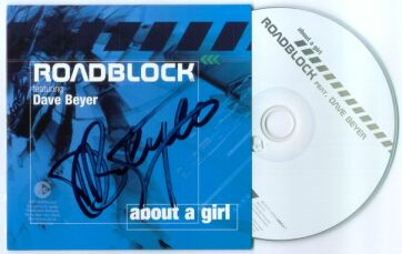 Roadblock featuring Dave Beyer - About a girl autographed CD Single contest