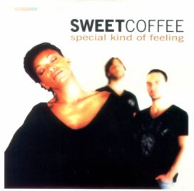 Sweet Coffee - Special kind of feeling