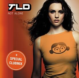 TLD - Not Alone CD Single