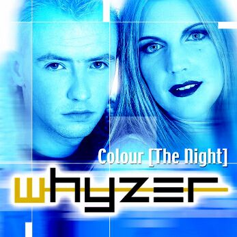 Whyzer - Colour the night CD Single